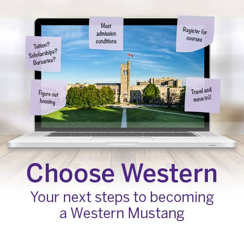 Choose Western. Your next steps to becoming a Western Mustang.