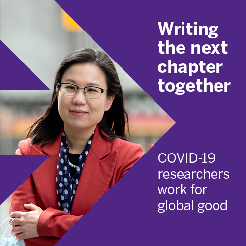 Writing the next chapter together. COVID-19 researchers work for global good.