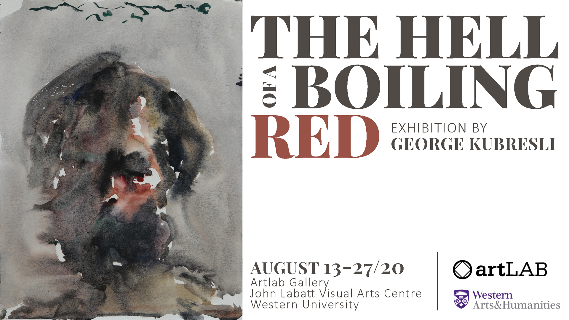 George Kubresli: The Hell of a Boiling Red August 13 - August 27, by appointment only.
