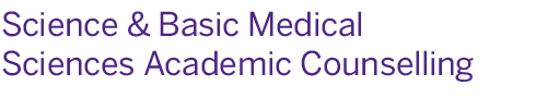 Science and Basic Medical Sciences Academic Counselling